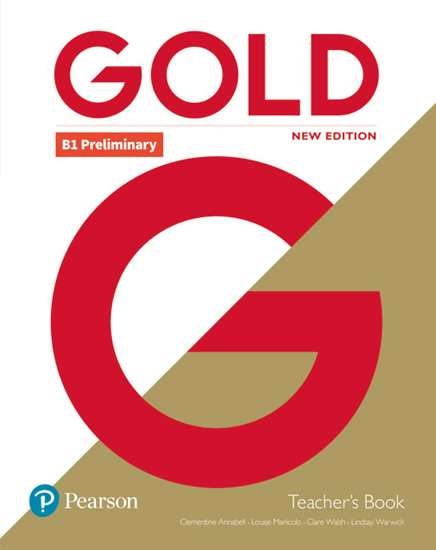 Изображение Gold B1 Preliminary New Edition Teacher's Book with Portal access and Teacher's Resource Disc Pack