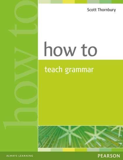 Изображение How to Teach   How to Teach Grammar