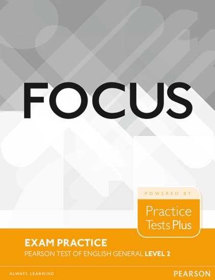 Изображение Focus Exam Practice Booklet Pearson Tests of English General 2 (B1)