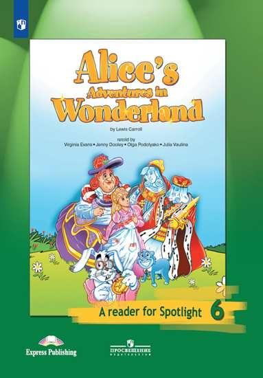 Изображение Алиса в стране чудес. (По Л. Кэрроллу). Книга для чтения. 6 класс